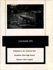 Page 5, 1975 Edition, Greenbrier West High School - Cavalier Yearbook (Charmco, WV) online yearbook collection