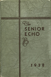 Page 1, 1938 Edition, Woodrow Wilson High School - Echo Yearbook (Beckley, WV) online yearbook collection