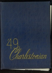 1949 Edition, Charleston High School - Charlestonian Yearbook (Charleston, WV)