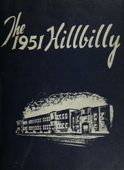 1951 Edition, Man High School - Hillbilly Yearbook (Man, WV)