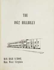 Page 5, 1952 Edition, Man High School - Hillbilly Yearbook (Man, WV) online yearbook collection