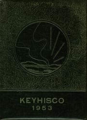 1953 Edition, Keyser High School - Keyhisco Yearbook (Keyser, WV)