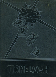 1953 Edition, Clay High School - Tiskelwah Yearbook (Clay, WV)