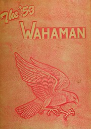 1953 Edition, Wahama High School - Wahaman Yearbook (Mason, WV)