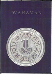 1971 Edition, Wahama High School - Wahaman Yearbook (Mason, WV)