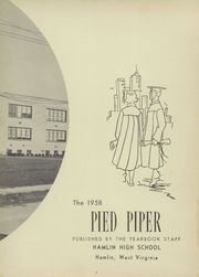 Page 7, 1958 Edition, Hamlin High School - Pied Piper Yearbook (Hamlin, WV) online yearbook collection