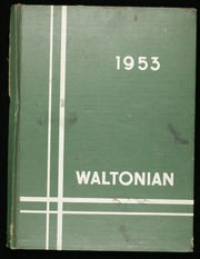 Page 1, 1953 Edition, Walton High School - Waltonian Yearbook (Walton, WV) online yearbook collection