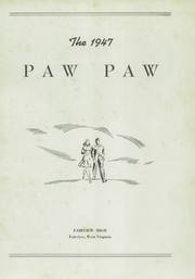 Page 7, 1947 Edition, Fairview High School - Paw Paw Yearbook (Fairview, WV) online yearbook collection
