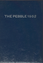 1952 Edition, New Cumberland High School - Pebble Yearbook (New Cumberland, WV)