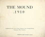 Page 3, 1910 Edition, Fairmont State University - Mound Yearbook (Fairmont, WV) online yearbook collection