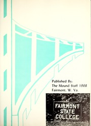 Page 5, 1968 Edition, Fairmont State University - Mound Yearbook (Fairmont, WV) online yearbook collection