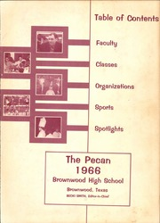 Page 3, 1966 Edition, Brownwood High School - Pecan Yearbook (Brownwood, TX) online yearbook collection