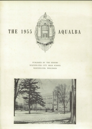 Page 5, 1955 Edition, Whitewater High School - Aqualba Yearbook (Whitewater, WI) online yearbook collection
