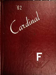 1962 Edition, Goodrich High School - Cardinal Yearbook (Fond Du Lac, WI)