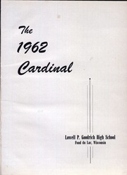 Page 5, 1962 Edition, Goodrich High School - Cardinal Yearbook (Fond Du Lac, WI) online yearbook collection