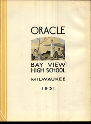 Page 9, 1931 Edition, Bay View High School - Oracle Yearbook (Milwaukee, WI) online yearbook collection