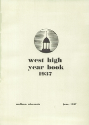 Page 5, 1937 Edition, West High School - Westward Ho Yearbook (Madison, WI) online yearbook collection