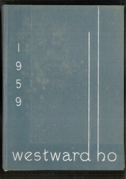 1959 Edition, West High School - Westward Ho Yearbook (Madison, WI)