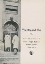 Page 5, 1961 Edition, West High School - Westward Ho Yearbook (Madison, WI) online yearbook collection