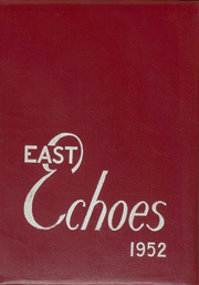 Page 1, 1952 Edition, East High School - East Echoes Yearbook (Green Bay, WI) online yearbook collection