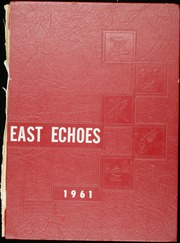 Page 1, 1961 Edition, East High School - East Echoes Yearbook (Green Bay, WI) online yearbook collection