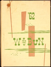Page 1, 1962 Edition, Waupun High School - Waubun Yearbook (Waupun, WI) online yearbook collection