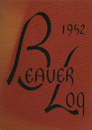 Page 1, 1952 Edition, Beaver Dam High School - Beaver Log Yearbook (Beaver Dam, WI) online yearbook collection
