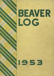 1953 Edition, Beaver Dam High School - Beaver Log Yearbook (Beaver Dam, WI)