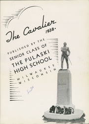 Page 9, 1938 Edition, Pulaski High School - Cavalier Yearbook (Milwaukee, WI) online yearbook collection