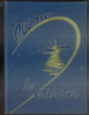 1960 Edition, Pulaski High School - Cavalier Yearbook (Milwaukee, WI)