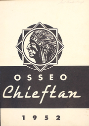 1952 Edition, Osseo Fairchild High School - Chieftain Yearbook (Osseo, WI)