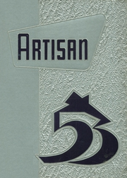 1953 Edition, Boys Technical High School - Artisan Yearbook (Milwaukee, WI)
