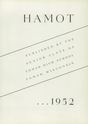Page 5, 1952 Edition, Tomah High School - Hamot Yearbook (Tomah, WI) online yearbook collection