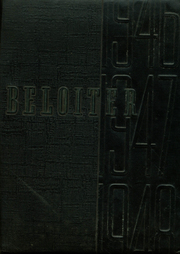 1947 Edition, Beloit Memorial High School - Beloiter Yearbook (Beloit, WI)