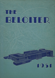 1951 Edition, Beloit Memorial High School - Beloiter Yearbook (Beloit, WI)