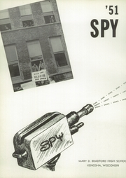 Page 8, 1951 Edition, Bradford High School - Spy Yearbook (Kenosha, WI) online yearbook collection