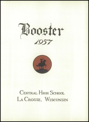 Page 5, 1957 Edition, Central High School - Booster Yearbook (La Crosse, WI) online yearbook collection
