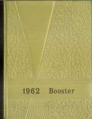 1962 Edition, Central High School - Booster Yearbook (La Crosse, WI)