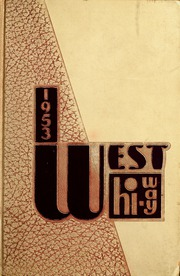 1953 Edition, West High School - West Hi Way Yearbook (Green Bay, WI)