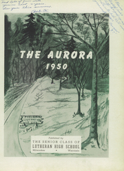Page 7, 1950 Edition, Milwaukee Lutheran High School - Aurora Yearbook (Milwaukee, WI) online yearbook collection