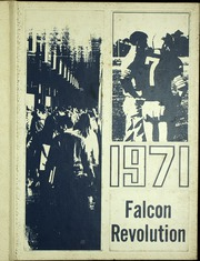 1971 Edition, Charles B Whitnall High School - Falcon Yearbook (Greenfield, WI)