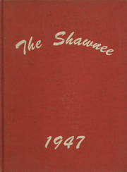 1947 Edition, Shawano High School - Shawnee Yearbook (Shawano, WI)