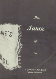 Page 9, 1952 Edition, St Catherines High School - Lance Yearbook (Racine, WI) online yearbook collection