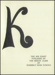 Page 5, 1951 Edition, Kimberly High School - Kimet Yearbook (Kimberly, WI) online yearbook collection