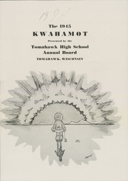 Page 3, 1945 Edition, Tomahawk High School - Kwahamot Yearbook (Tomahawk, WI) online yearbook collection