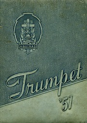 1951 Edition, Aquinas High School - Trumpet Yearbook (La Crosse, WI)