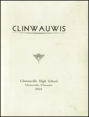 Page 5, 1932 Edition, Clintonville High School - Clinwauwis Yearbook (Clintonville, WI) online yearbook collection