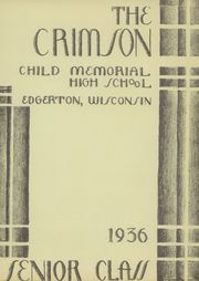 Page 5, 1936 Edition, Edgerton High School - Crimson Yearbook (Edgerton, WI) online yearbook collection