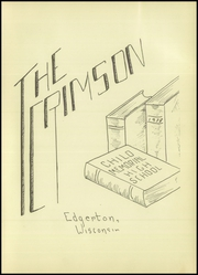 Page 5, 1938 Edition, Edgerton High School - Crimson Yearbook (Edgerton, WI) online yearbook collection