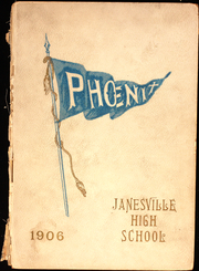 Page 1, 1906 Edition, Janesville High School - Phoenix Yearbook (Janesville, WI) online yearbook collection